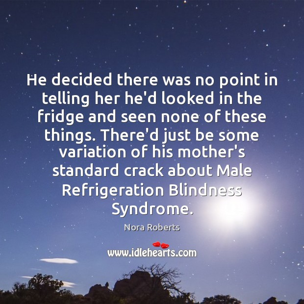 He decided there was no point in telling her he'd looked in Image