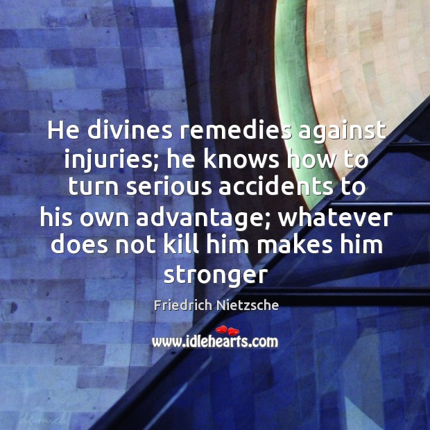 Image, He divines remedies against injuries; he knows how to turn serious accidents