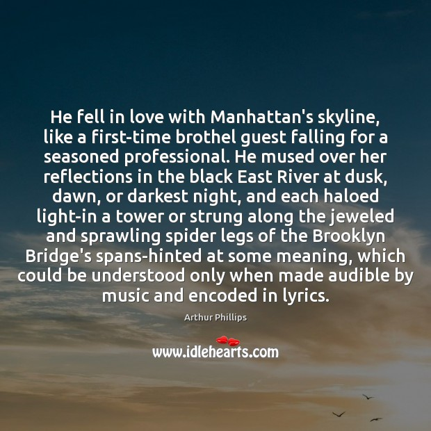 Image, He fell in love with Manhattan's skyline, like a first-time brothel guest