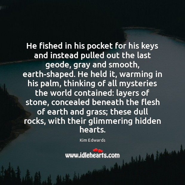 He fished in his pocket for his keys and instead pulled out Image