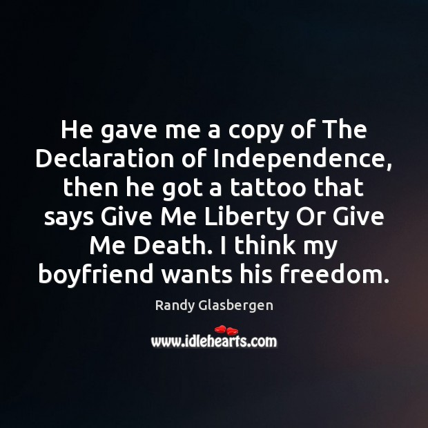 He gave me a copy of The Declaration of Independence, then he Image