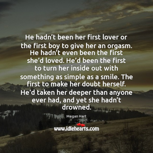 He hadn't been her first lover or the first boy to Image
