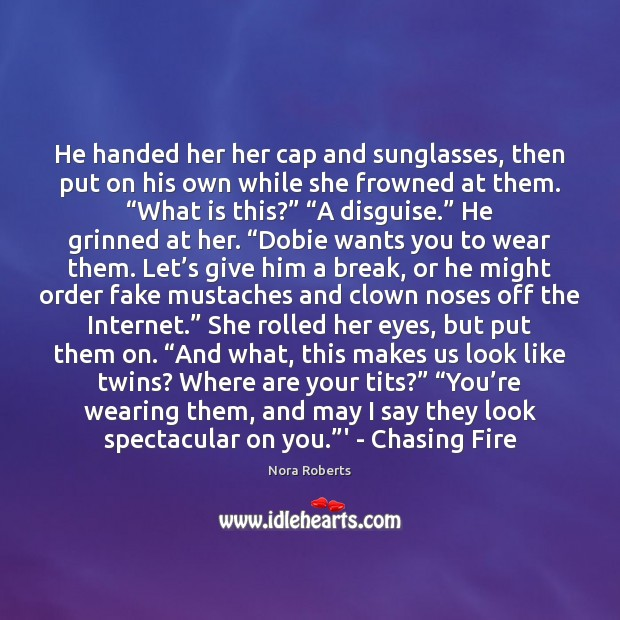 He handed her her cap and sunglasses, then put on his own Image