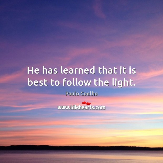 Image, He has learned that it is best to follow the light.