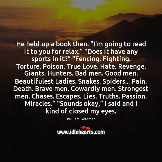 "He held up a book then. ""I'm going to read it to Image"