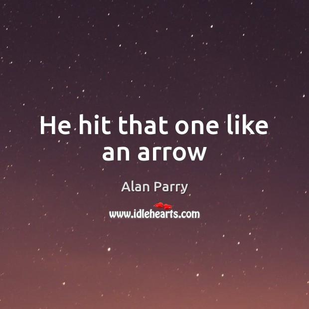 He hit that one like an arrow Image