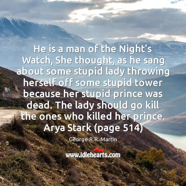Image, He is a man of the Night's Watch, She thought, as he