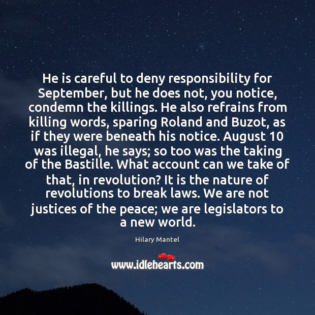 Image, He is careful to deny responsibility for September, but he does not,