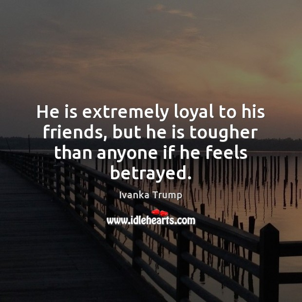 Image, He is extremely loyal to his friends, but he is tougher than anyone if he feels betrayed.