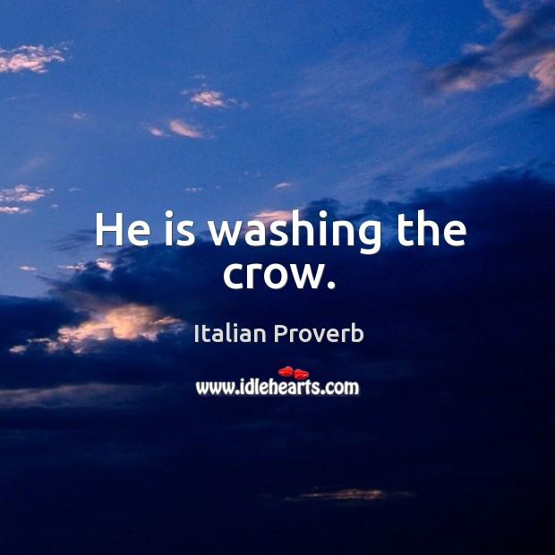 Image, He is washing the crow.