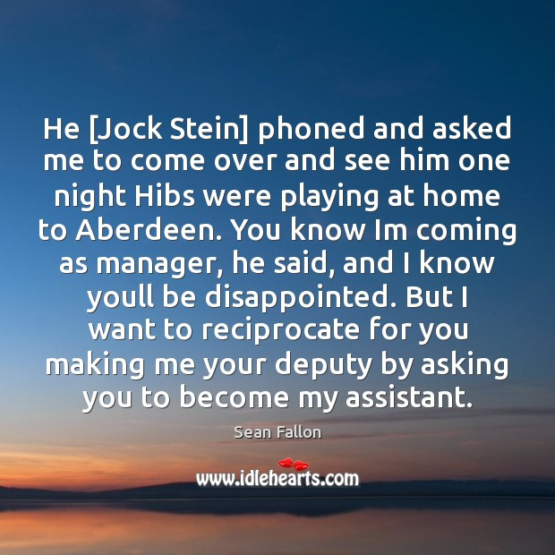 Image, He [Jock Stein] phoned and asked me to come over and see