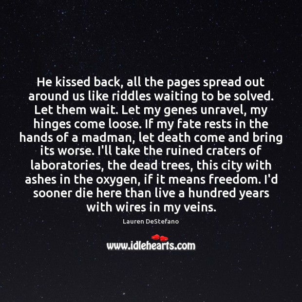 He kissed back, all the pages spread out around us like riddles Image