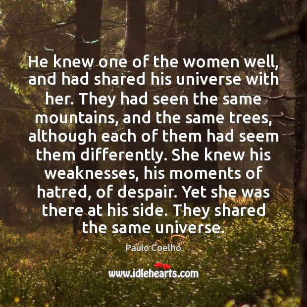 Image, He knew one of the women well, and had shared his universe