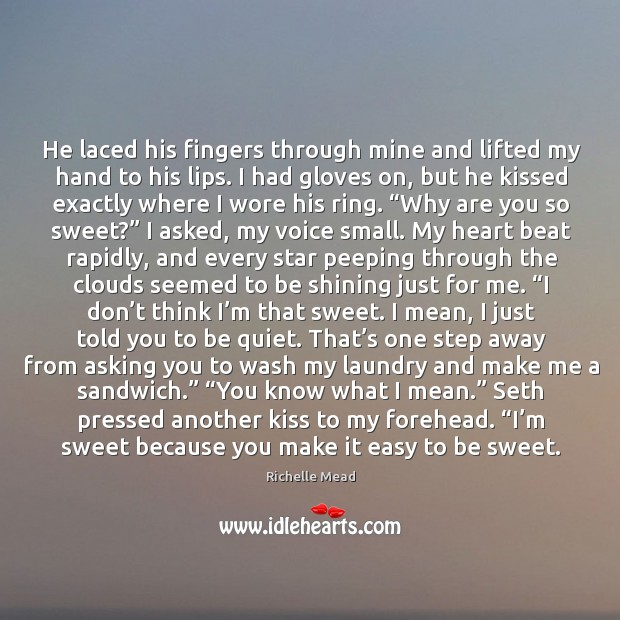Image, He laced his fingers through mine and lifted my hand to his