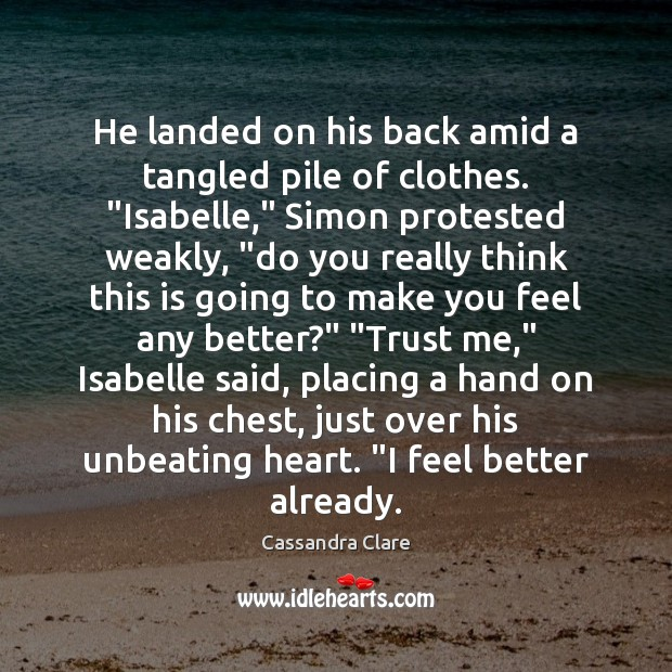 """He landed on his back amid a tangled pile of clothes. """"Isabelle,"""" Image"""