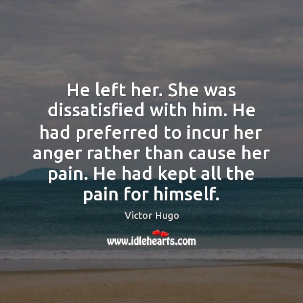 He left her. She was dissatisfied with him. He had preferred to Image