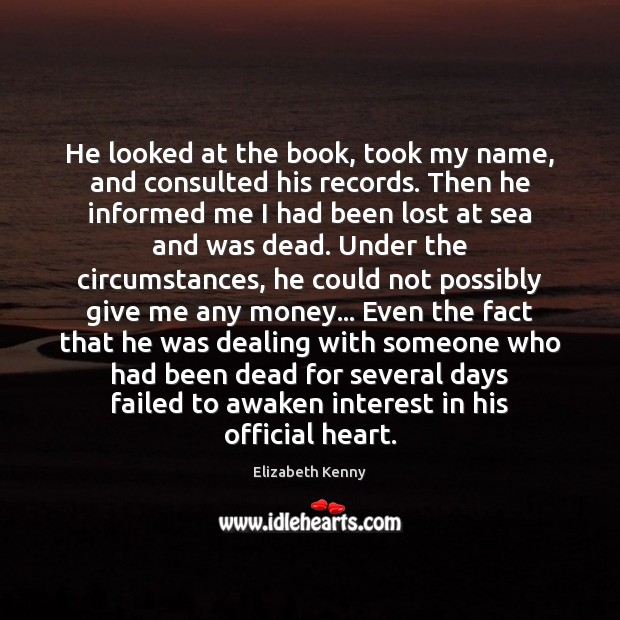 He looked at the book, took my name, and consulted his records. Image