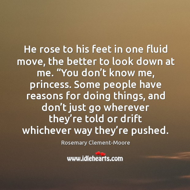 He rose to his feet in one fluid move, the better to Image