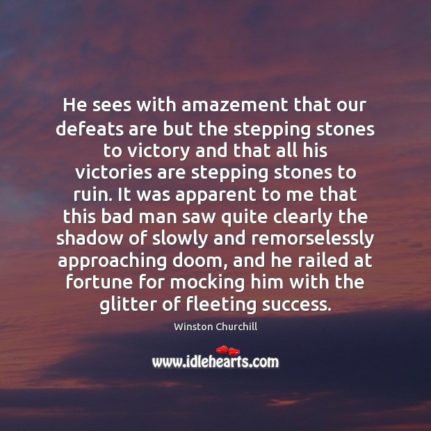 Image, He sees with amazement that our defeats are but the stepping stones