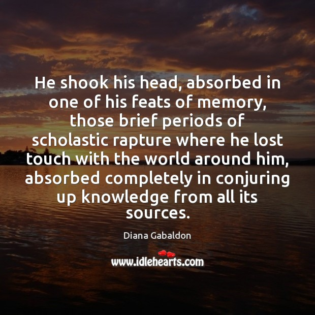 Image, He shook his head, absorbed in one of his feats of memory,
