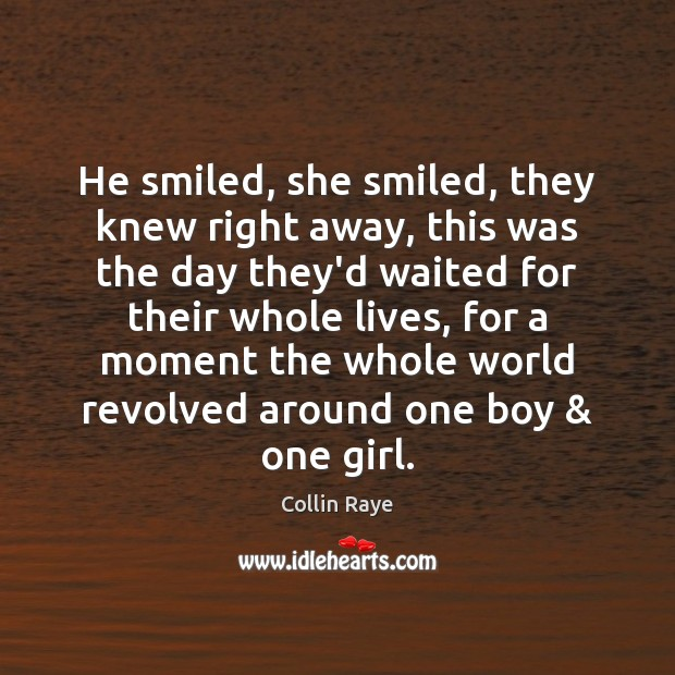 He smiled, she smiled, they knew right away, this was the day Image