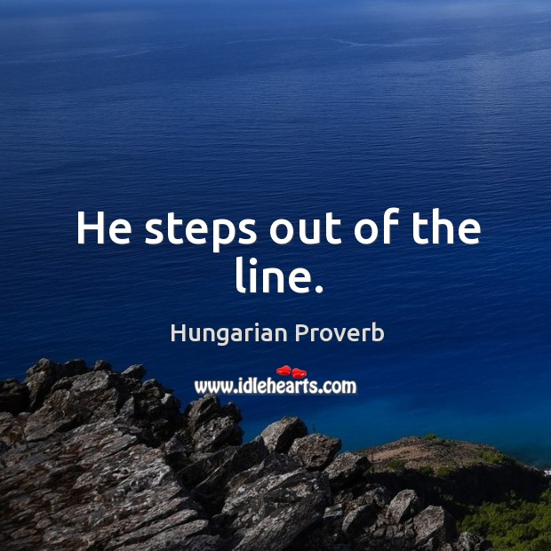 He steps out of the line. Image
