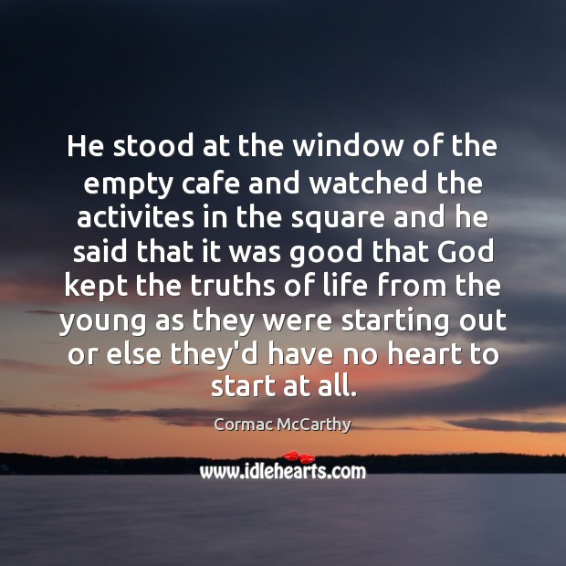 Image, He stood at the window of the empty cafe and watched the