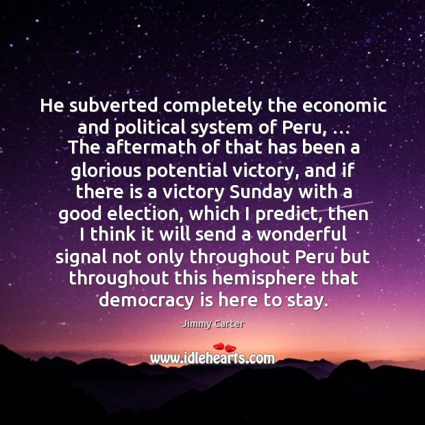 Image, He subverted completely the economic and political system of peru