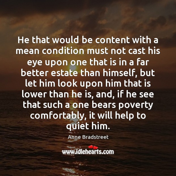 Image, He that would be content with a mean condition must not cast