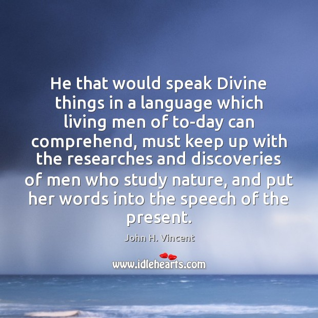 He that would speak Divine things in a language which living men Image