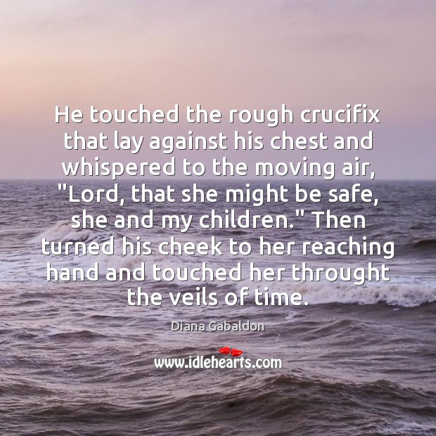 Image, He touched the rough crucifix that lay against his chest and whispered