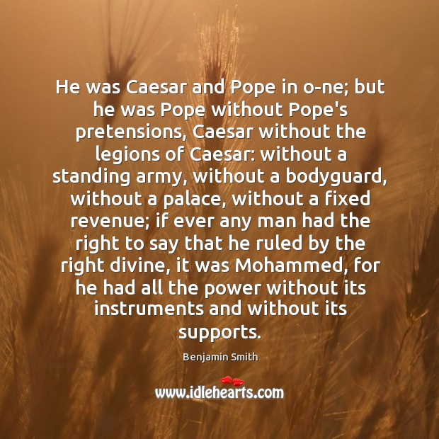 Image, He was Caesar and Pope in o­ne; but he was Pope