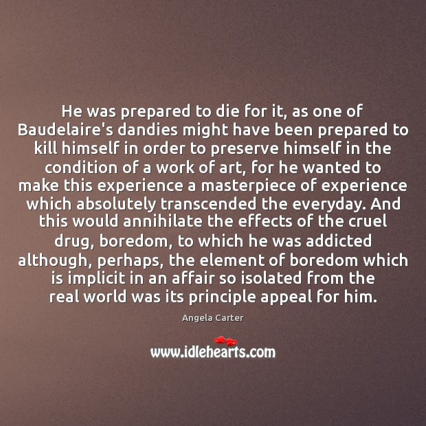 Image, He was prepared to die for it, as one of Baudelaire's dandies