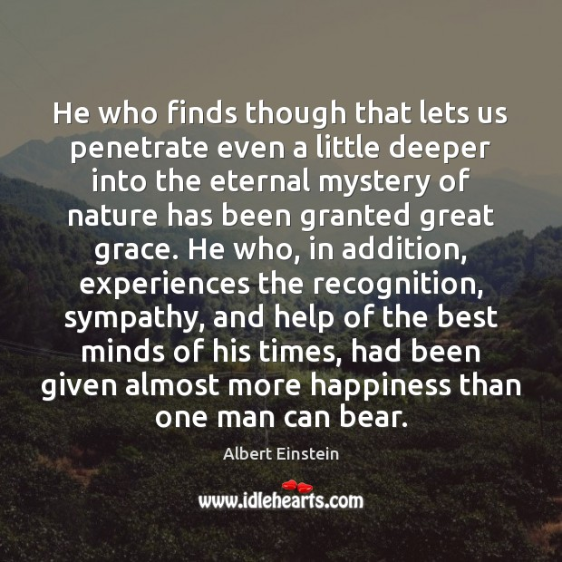 He who finds though that lets us penetrate even a little deeper Image
