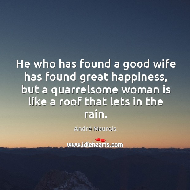 Image, He who has found a good wife has found great happiness, but