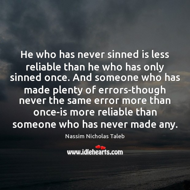 Image, He who has never sinned is less reliable than he who has