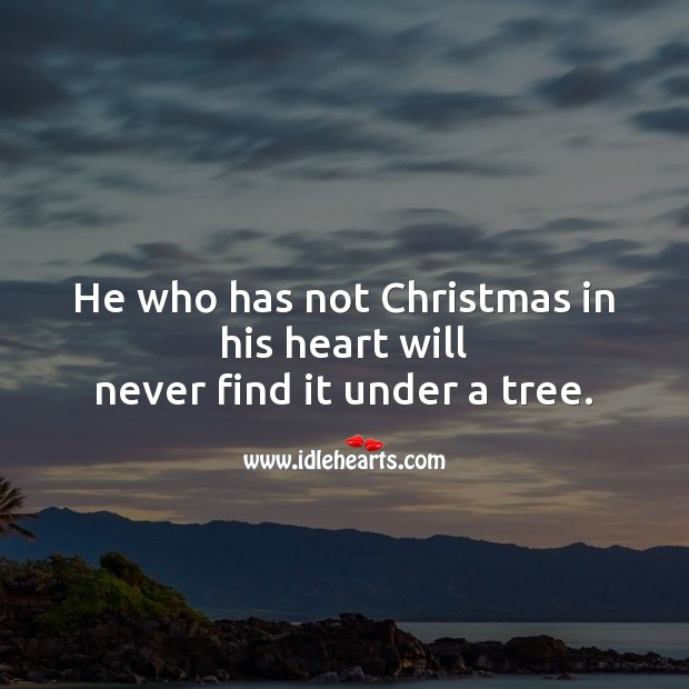 Image, He who has not christmas in his heart