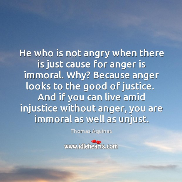 Image, He who is not angry when there is just cause for anger