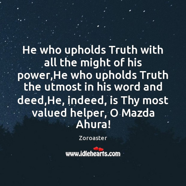 Image, He who upholds Truth with all the might of his power,He