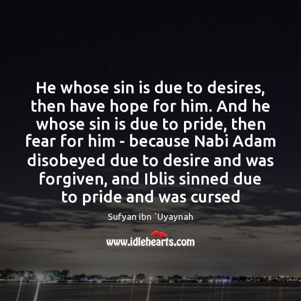 Image, He whose sin is due to desires, then have hope for him.