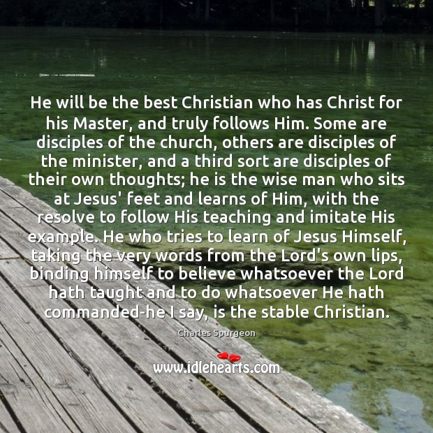 Image, He will be the best Christian who has Christ for his Master,