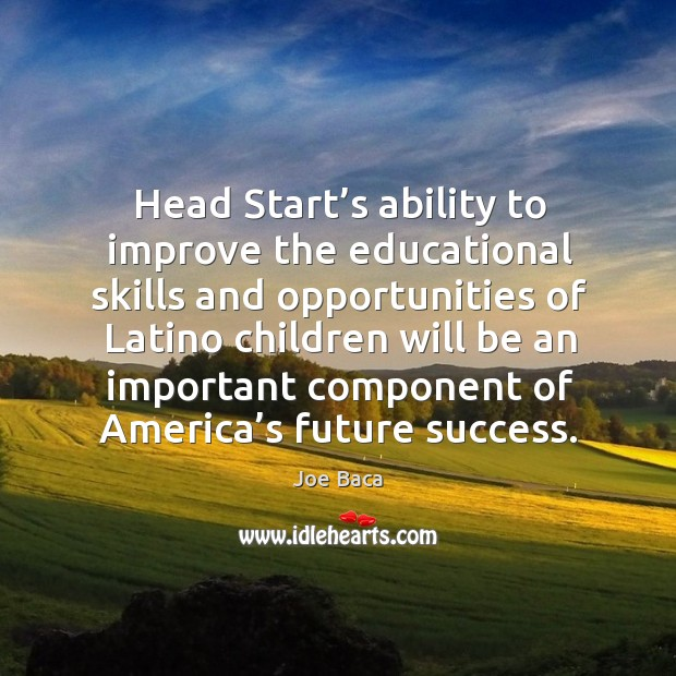 Head start's ability to improve the educational skills and opportunities of latino children Image
