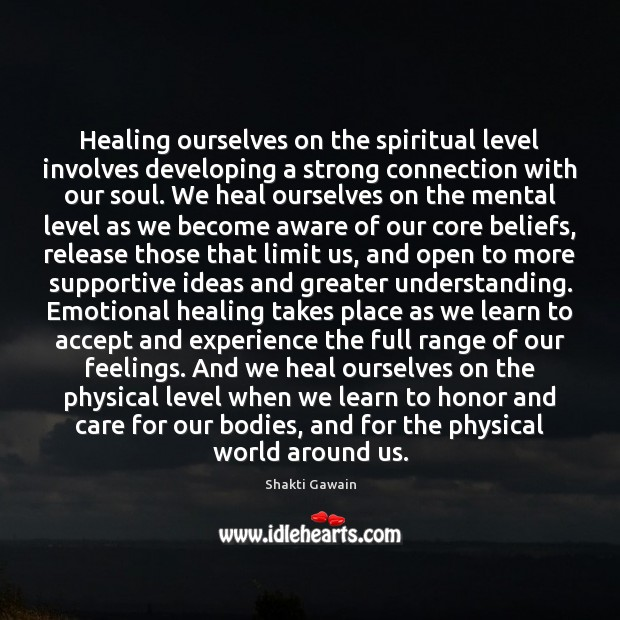 Healing ourselves on the spiritual level involves developing a strong connection with Image