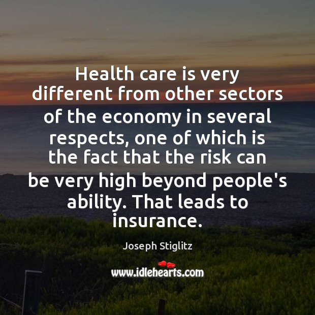 Health care is very different from other sectors of the economy in Image