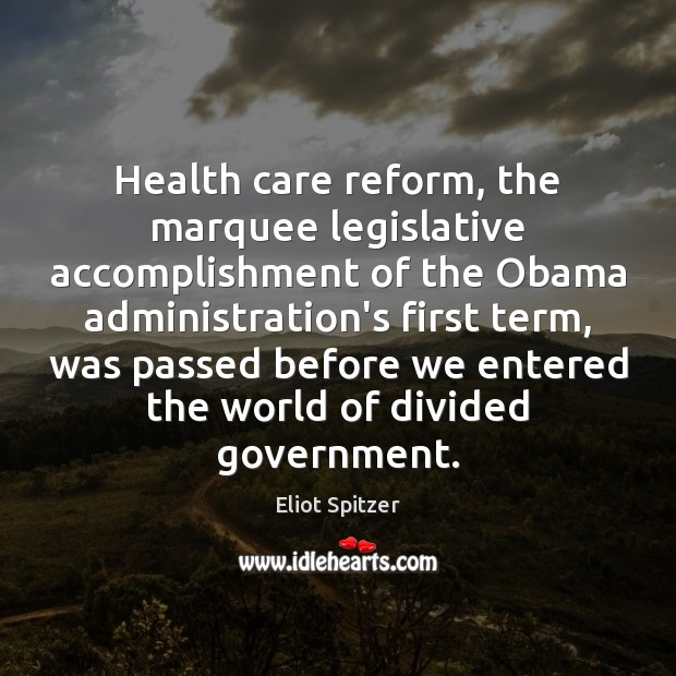 Image, Health care reform, the marquee legislative accomplishment of the Obama administration's first