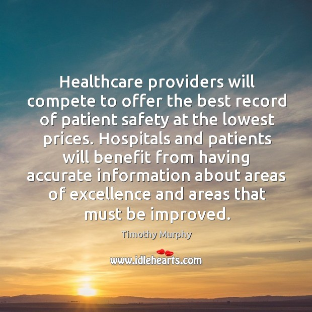 Image, Healthcare providers will compete to offer the best record of patient safety at the lowest prices.