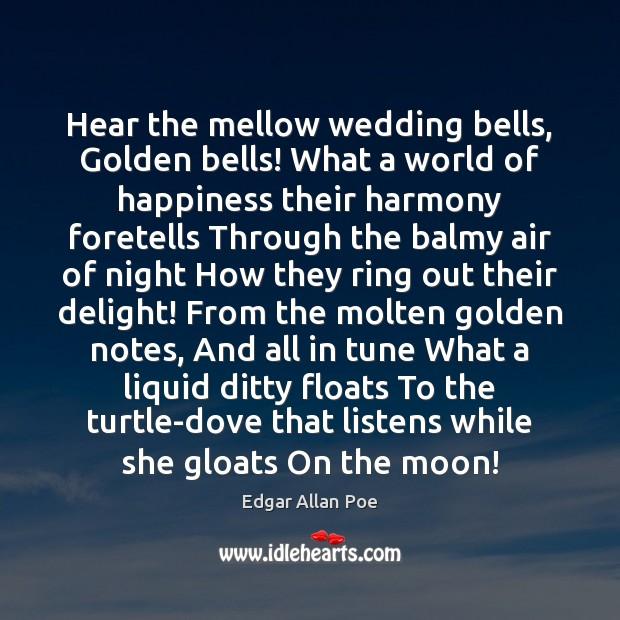 Image, Hear the mellow wedding bells, Golden bells! What a world of happiness