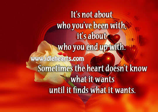 Its All About Who You End Up With.