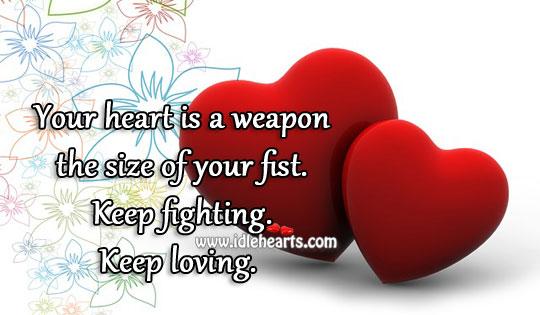 Keep Fighting. Keep Loving.