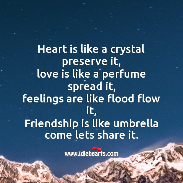 Heart is like a crystal preserve it Friendship Day Messages Image